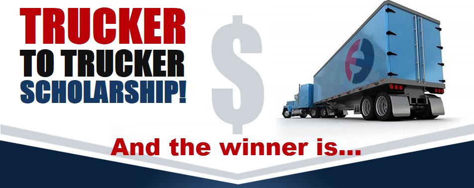 Trucker to Trucker Scholarship Winner Announcement